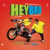 Hey Bro Songs