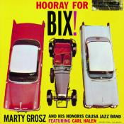 Hooray For Bix Songs