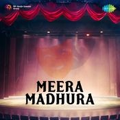 Meera Madhura Drama Songs