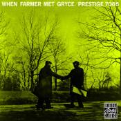 When Farmer Met Gryce Songs