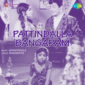 Pattindalla Bangaram Songs