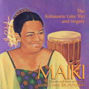 Maiki Chants And Mele Of Hawaii Songs