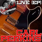 Carl Perkins Live (Ep) - [The Dave Cash Collection] Songs