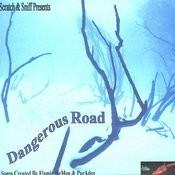 Dangerous Road Songs