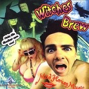 Witches Brew (Parental Advisory) Songs
