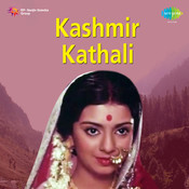 Kashmir Kathali Songs