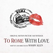 To Rome With Love Songs