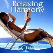Aqua: Relaxing Harmony Songs