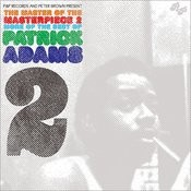 The Master Of The Masterpiece, Vol.2: More Of The Best Of Patrick Adams, Vol.2 Songs