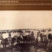 Songs Of Texas Songs