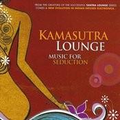 Kamasutra Lounge 1 Songs