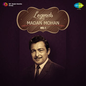 Legends Madan Mohan Volume 1 Songs