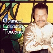 Manuel Eduardo Toscano Songs
