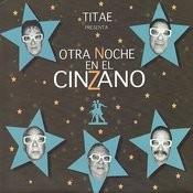 Otra Noche En El Cinzano Songs