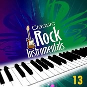 Classic 80's Rock Instrumentals - Volume 13 Songs