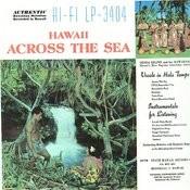Hawaii Across the Sea Songs