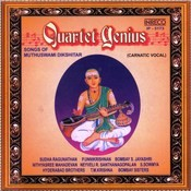 Quartet Genius - Songs Of Muthuswami Dikshitar Songs
