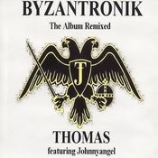 Byzantronik (The Album Remixed) Songs