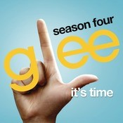 It's Time (Glee Cast Version) Songs
