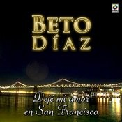 Dejame Mi Amor En San Francisco Songs