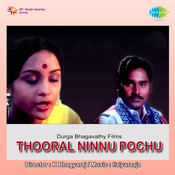 Thooral Ninnupochu Songs