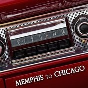 Memphis To Chicago Songs