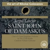 Taneyev: Saint John of Damaskus Cantata, Op. 1 Songs