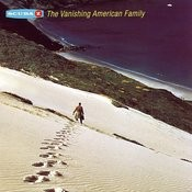 The Vanishing American Family Songs
