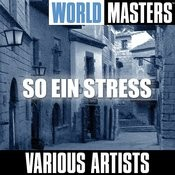 World Masters: So Ein Stress Songs