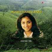 Pudhiya Mugam Songs