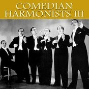 Comedian Harmonists III Songs
