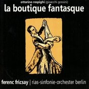 Respighi: La Boutique Fantasque Songs