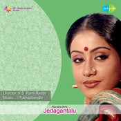 Jedagantalu Songs