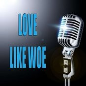 Love Like Woe Songs