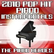 2010 Pop Hit Piano Instrumentals Songs