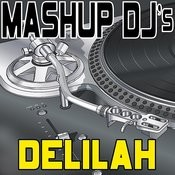 Delilah (Remix Tools For Mash-Ups) Songs