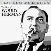 The Best Of Woody Herman Vol. 1 Songs