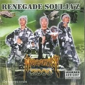 Renegade Soulja'z Songs