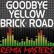 Goodbye Yellow Brick Road (Instrumental Version) [122 Bpm] Song