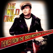 The Wild One (Themes From The 1953 Motion Picture) Songs