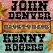 Back To Back: John Denver & Kenny Rogers Songs