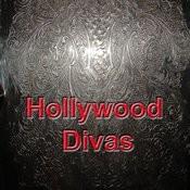 Hollywood Divas Songs