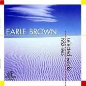 Earle Brown: Selected Works 1952-1965 Songs