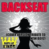 Backseat (Cover Version Tribute To New Boyz) Songs