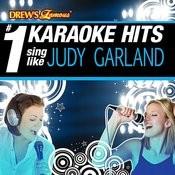 Drew's Famous # 1 Karaoke Hits: Sing Like Judy Garland Songs