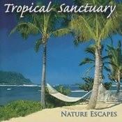 Tropical Sanctuary Songs