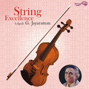 String Excellence - Lalgudi G. Jayaraman Songs