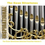 The Swan Silvertones Selected Favorites, Vol. 2 Songs