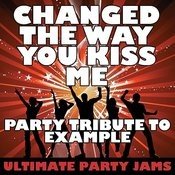 Changed The Way You Kiss Me Song