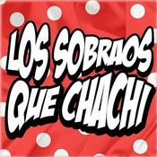 Que Chachi Songs